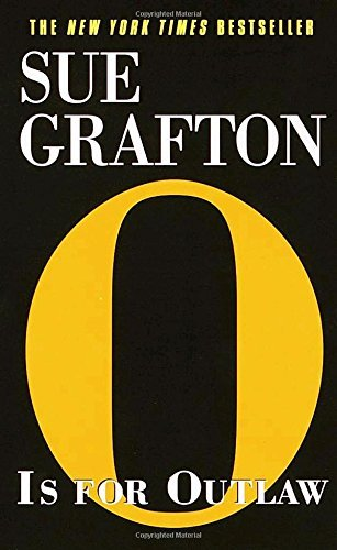 Sue Grafton O Is For Outlaw
