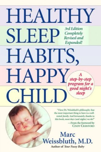 Marc Weissbluth Healthy Sleep Habits Happy Child 0002 Edition;revised