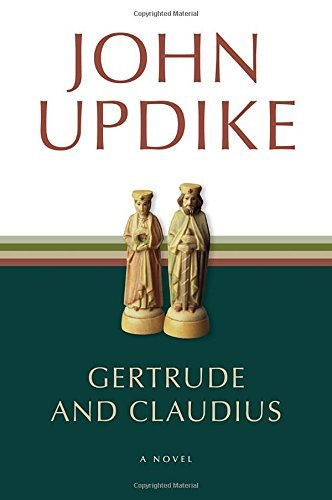 John Updike Gertrude And Claudius