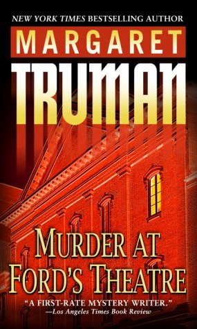 Margaret Truman Murder At Ford's Theatre