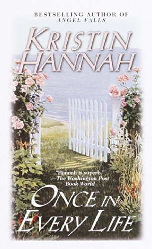 Kristin Hannah Once In Every Life