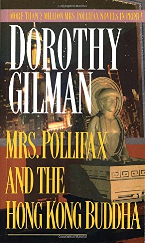 Dorothy Gilman Mrs. Pollifax And The Hong Kong Buddha