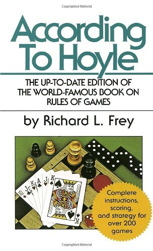 Richard L. Frey According To Hoyle The Up To Date Edition Of The World Famous Book O