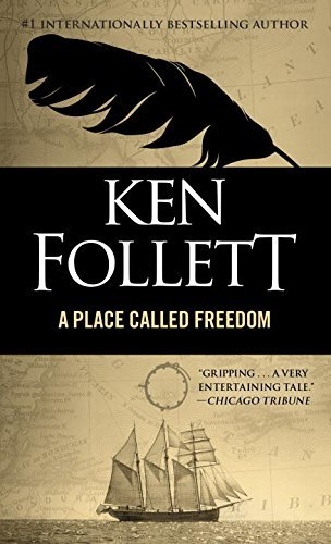 Follett Ken A Place Called Freedom