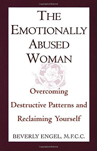 Beverly Engel The Emotionally Abused Woman Overcoming Destructive Patterns And Reclaiming Yo