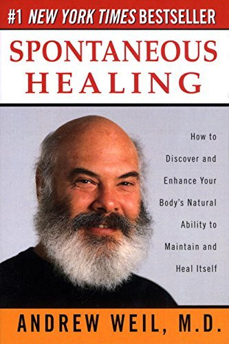 Andrew Weil Spontaneous Healing