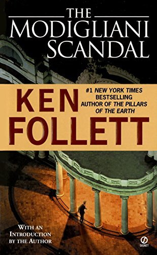 Ken Follett The Modigliani Scandal