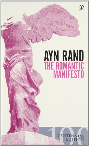 Ayn Rand The Romantic Manifesto A Philosophy Of Literature; Revised Edition 0002 Edition;rev