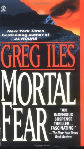 Greg Iles Mortal Fear