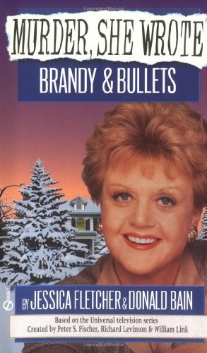 Jessica Fletcher Brandy And Bullets