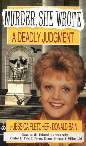 Jessica Fletcher A Deadly Judgement