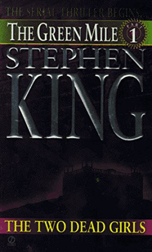 Stephen King Two Dead Girls Green Mile