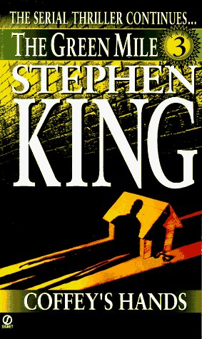 Stephen King Coffey's Hands Green Mile Book 3