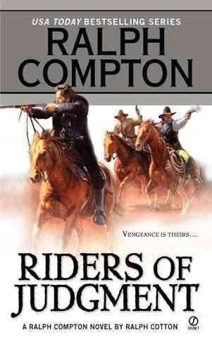 Ralph Compton Ralph Compton Riders Of Judgment