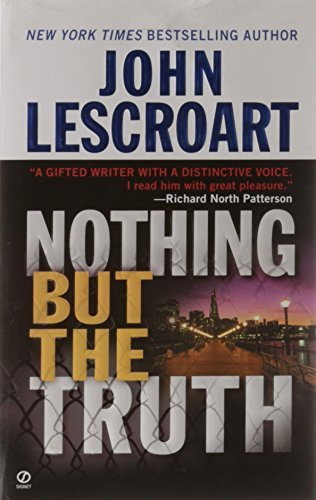 John Lescroart Nothing But The Truth