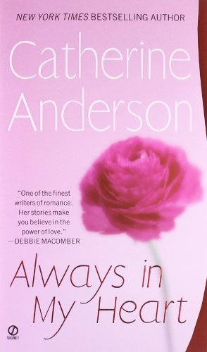 Catherine Anderson Always In My Heart