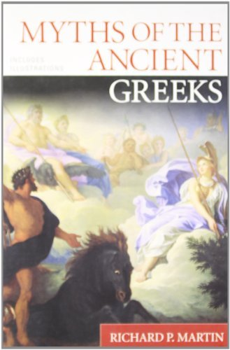 Richard P. Martin Myths Of The Ancient Greeks