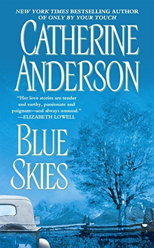 Catherine Anderson Blue Skies