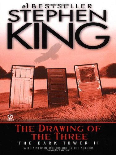 Stephen King The Drawing Of The Three (the Dark Tower #2)