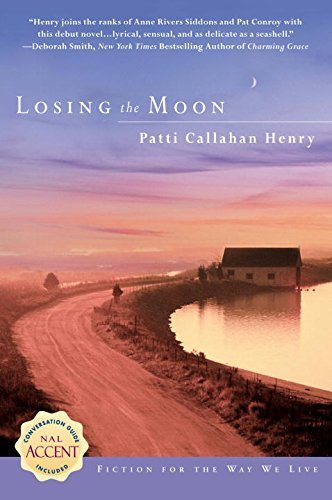 Patti Callahan Henry Losing The Moon
