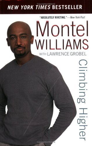 Montel Williams Climbing Higher