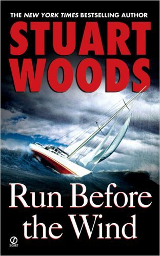 Stuart Woods Run Before The Wind