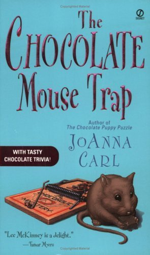 Joanna Carl The Chocolate Mouse Trap A Chocoholic Mystery