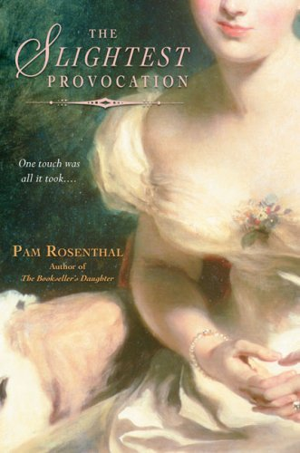 Pam Rosenthal The Slightest Provocation