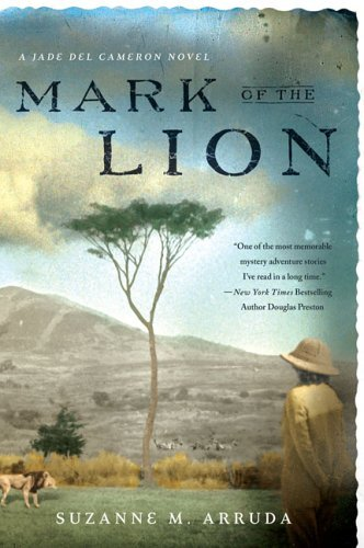 Suzanne Arruda Mark Of The Lion A Jade Del Cameron Mystery