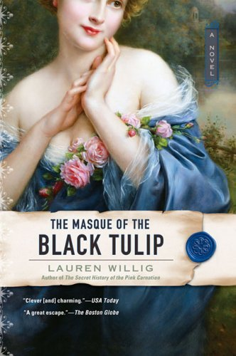 Lauren Willig The Masque Of The Black Tulip