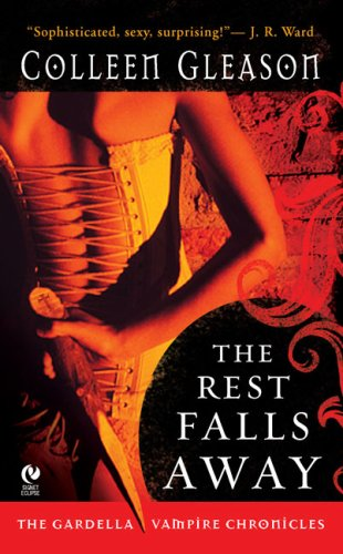 Colleen Gleason Rest Falls Away The
