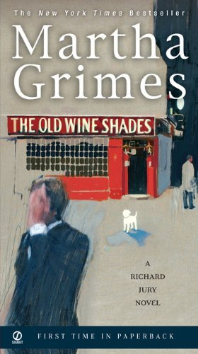 Martha Grimes The Old Wine Shades