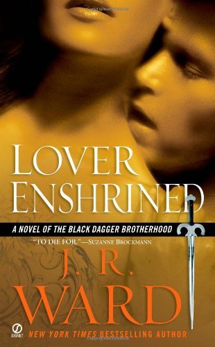 J. R. Ward Lover Enshrined A Novel Of The Black Dagger Brotherhood