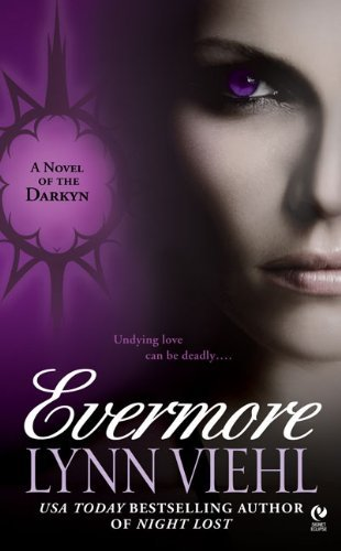 Lynn Viehl Evermore A Novel Of The Darkyn