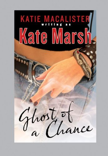 Kate Marsh Ghost Of A Chance