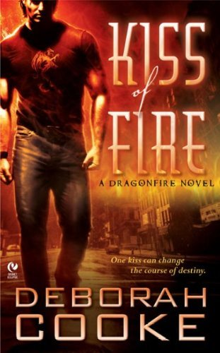 Deborah Cooke Kiss Of Fire A Dragonfire Novel