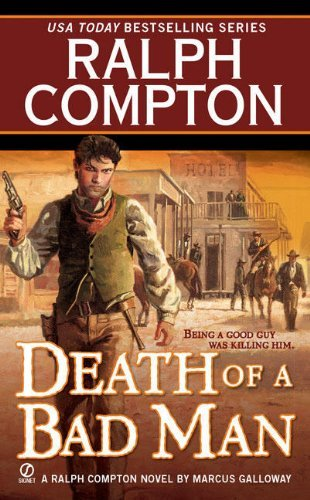 Ralph Compton Death Of A Bad Man