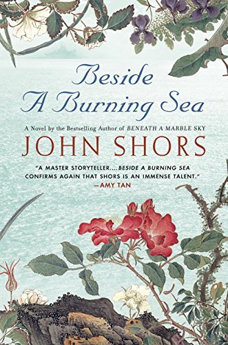 John Shors Beside A Burning Sea