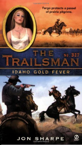 Jon Sharpe Idaho Gold Fever