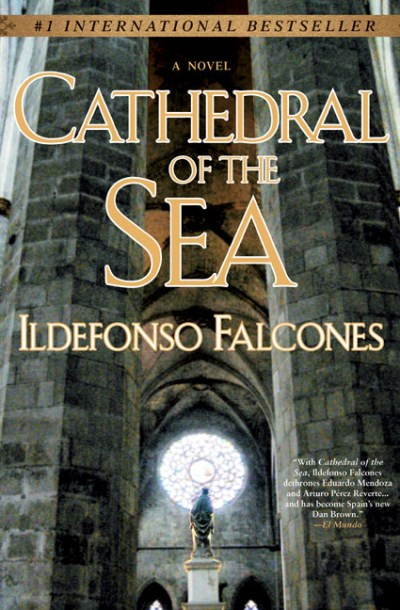 Ildefonso Falcones Cathedral Of The Sea