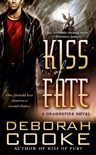 Deborah Cooke Kiss Of Fate A Dragonfire Novel