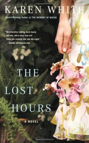Karen White The Lost Hours