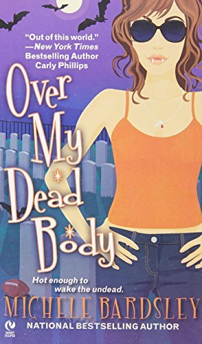 Michele Bardsley Over My Dead Body