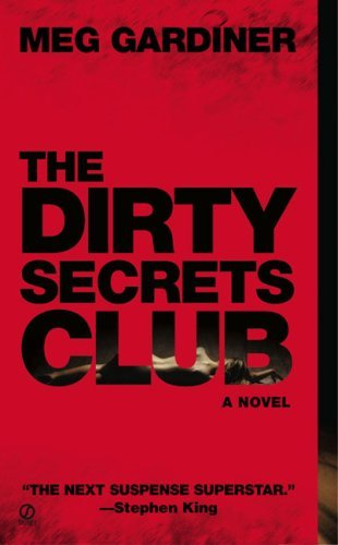 Meg Gardiner The Dirty Secrets Club
