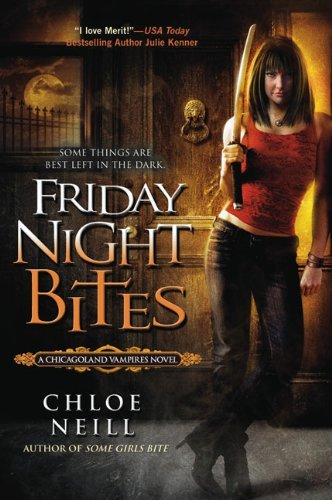 Chloe Neill Friday Night Bites