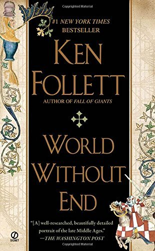 Follett Ken World Without End