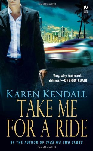 Karen Kendall Take Me For A Ride