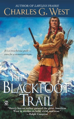 Charles G. West The Blackfoot Trail