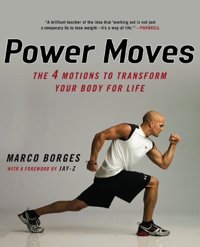 Marco Borges Power Moves The Four Motions To Transform Your Body For Life