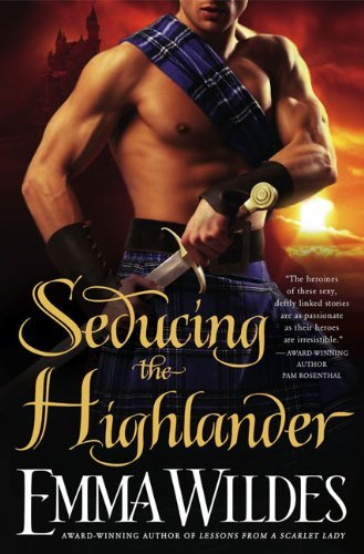 Emma Wildes Seducing The Highlander